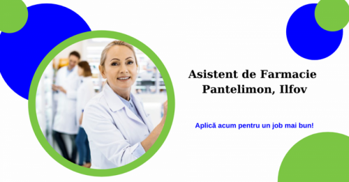 Asistent de Farmacie   n Pante